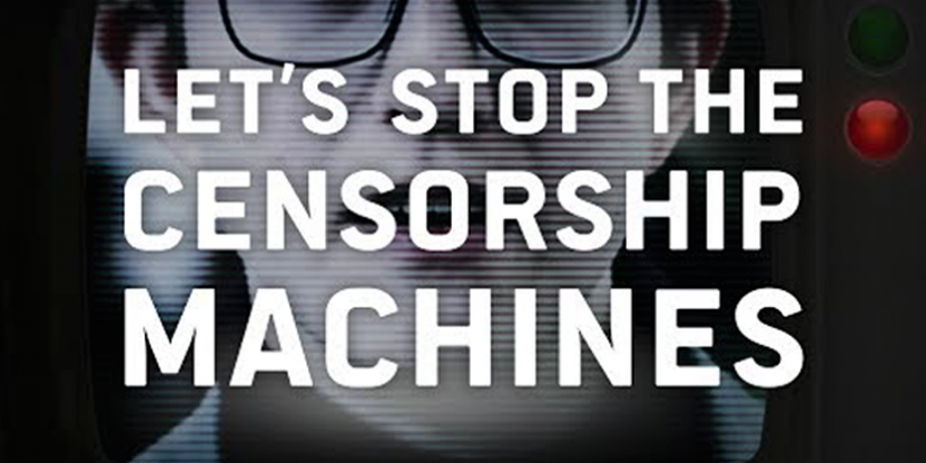 #censorshipMachine